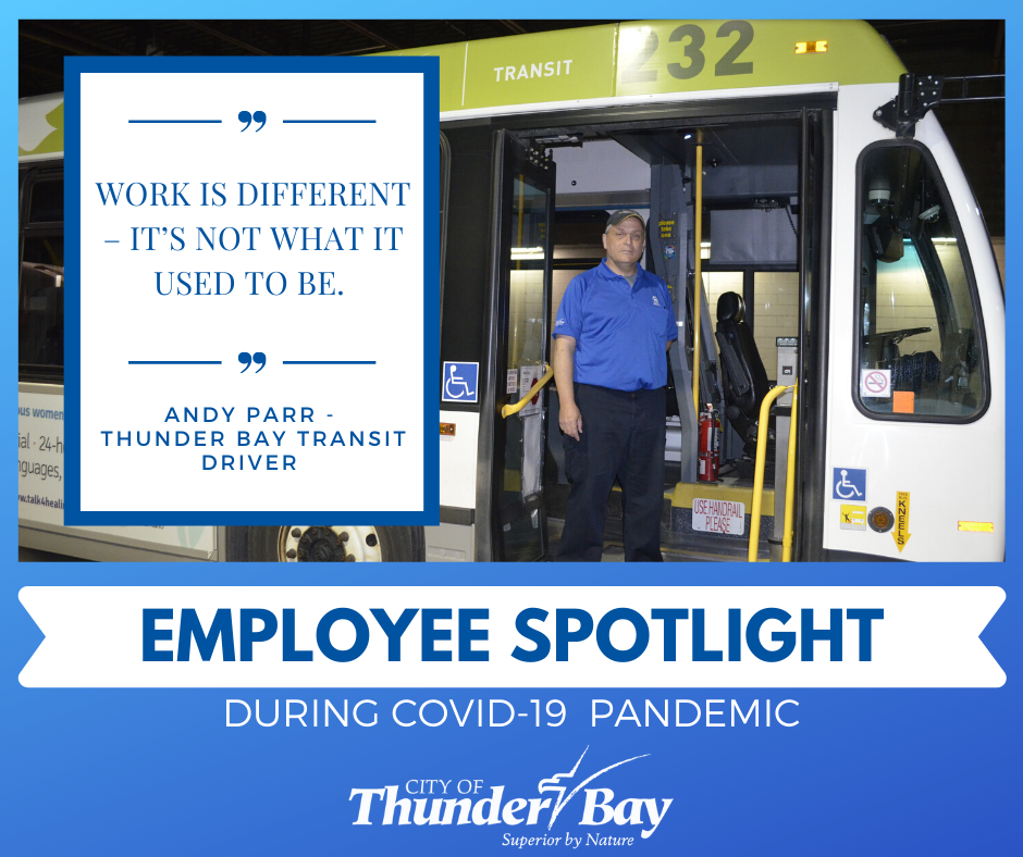 EMPLOYEE SPOTLIGHT DURING COVID-19 PANDEMIC - Transit Driver - Andy Parr